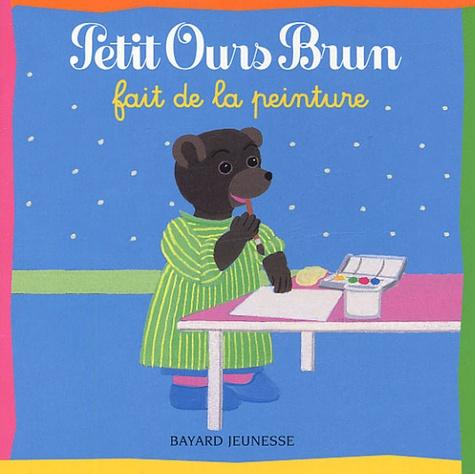 Danièle Bour et  Pomme d'Api - Petit Ours Brun fait de la peinture.