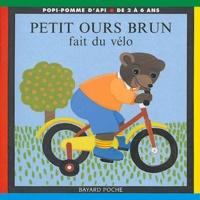 Danièle Bour - Petit Ours Brun fait du vélo.