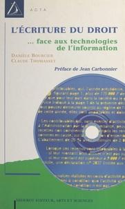 Danièle Bourcier et Claude Thomasset - L'écriture du droit : législation et technologie de l'information.