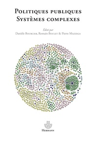 Danièle Bourcier et Pierre Mazzega - Politiques publiques - Systèmes complexes.