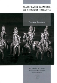 Danièle Brillaud - Classification lacanienne des structures subjectives.