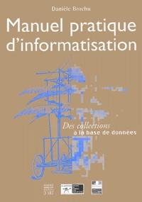 Manuel pratique dinformatisation - Des collections à la base de données.pdf