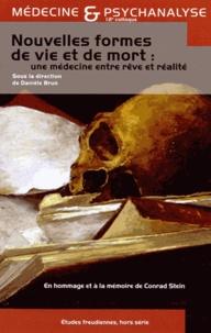 Danièle Brun - Nouvelles formes de vie et de mort : une médecine entre rêve et réalité - 12e Colloque de Médecine et Psychanalyse.