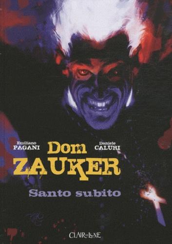 Daniele Caluri et Emiliano Pagani - Dom Zauker exorciste  : Santo subito.