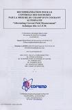 """Danièle Chauveau et Christian Laenen - Recommandation pour le contrôle des soudures par la mesure du champs d'un courant alternatif """"Alternating Current Field Measurement"""", technique dite ACFM."""