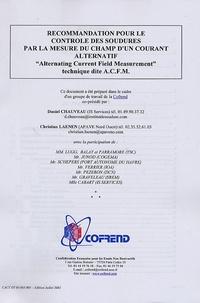 Recommandation pour le contrôle des soudures par la mesure du champs dun courant alternatif Alternating Current Field Measurement.pdf