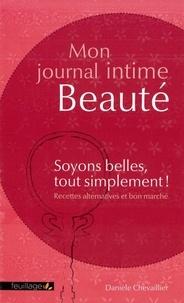 Rhonealpesinfo.fr Mon journal intime beauté - Soyons belles, tout simplement! Recettes alternatives et bon marché Image