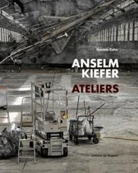 Danièle Cohn - Anselm Kiefer - Ateliers.
