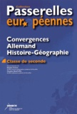 Danièle Cotinat et Claudine Quatreville - Convergences Allemand - Histoire-géographie classe de seconde.