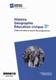 Danièle Cotinat - Histoire Géographie Education civique 3e - Aide à la mise en oeuvre des programmes.