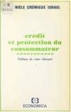 Danièle Cremieux-Israël - Crédit et protection du consommateur.