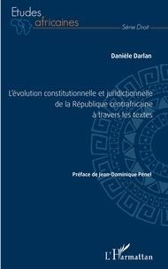 Lévolution constitutionnelle et juridictionnelle de la République centrafricaine à travers les textes.pdf
