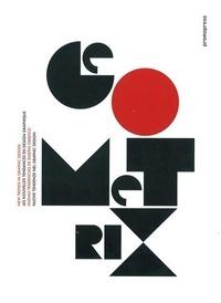 Geometrix - Les nouvelles tendances en design graphique, édition en français-anglais-espagnol-italien.pdf