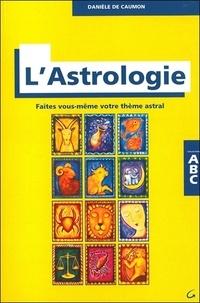 Danièle de Caumon-Paoli - ABC de l'astrologie.