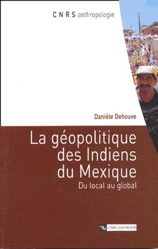 La géopolitique des Indiens du Mexique. Du local au global