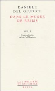 Daniele Del Giudice - Dans le musée de Reims.
