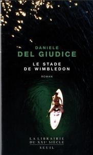 Daniele Del Giudice - Le stade de Wimbledon.