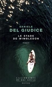 Le stade de Wimbledon - Daniele Del Giudice - Format PDF - 9782021282436 - 12,99 €