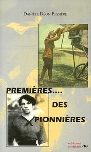 Danièle Déon Bessière - Premières... des pionnières.