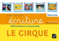 Histoiresdenlire.be Apprendre à écrire PS, MS, GS, ASH. Le cirque - Cahier de l'élève Image