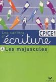 Danièle Dumont - Cahier d'écriture CP/CE1 - Tome 3, Les majuscules.