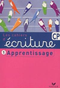 Histoiresdenlire.be Cahier d'écriture CP - Tome 1, Apprentissage Image