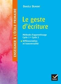 Le geste décriture - Méthode dapprentissage Cycle 1 - Cycle 2, Différenciation et transversalité.pdf