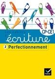 Danièle Dumont - Les cahiers d'écriture CP/CE1 - Tome 2, Perfectionnement.