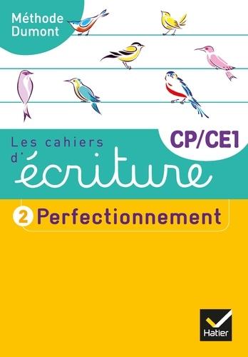 Les cahiers d'écriture CP-CE1. Tome 2, Perfectionnement  Edition 2019