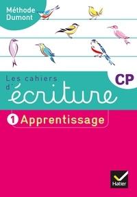 Danièle Dumont - Les cahiers d'écriture CP - Tome 1, Apprentissage.