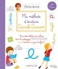 Danièle Dumont - Ma méthode d'écriture Danièle Dumont - Dès 5 ans.