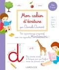 Danièle Dumont - Mon cahier d'écriture Méthode Danièle Dumont.
