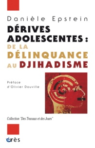 Dérives adolescentes - De la délinquance au djihadisme.pdf