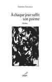 Danièle Faugeras - A chaque jour suffit son poème.