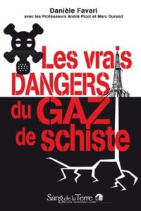 Danièle Favari - Les vrais dangers du gaz de schiste.