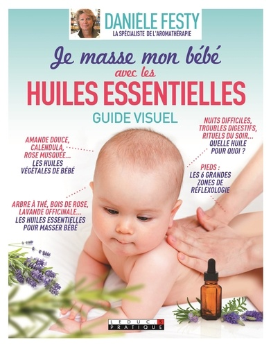 Je masse mon bébé avec les huiles essentielles