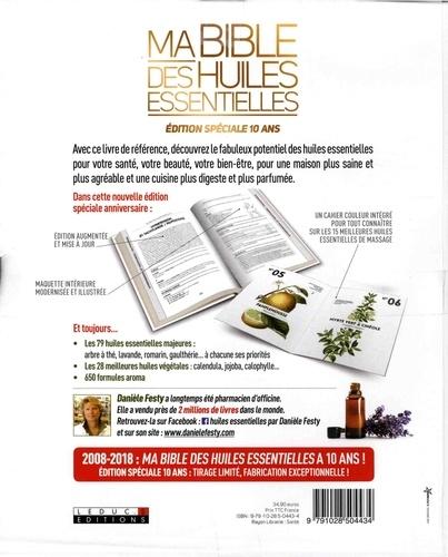 Ma bible des huiles essentielles. Edition spéciale 10 ans  édition revue et augmentée