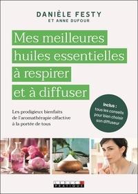 Epub télécharger des ebooks Mes huiles essentielles à respirer et à diffuser  - Avec un collier iBook in French par Danièle Festy, Anne Dufour