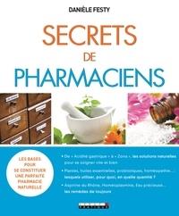 Danièle Festy - Secrets de pharmaciens.