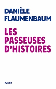 Les passeuses d'histoires - Danièle Flaumenbaum pdf epub