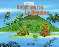 Danièle Fossette et Julien Lamanda - Il était une fois La Réunion.