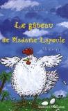 Danièle Fossette - Le gâteau de Madame Lapoule.