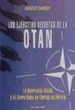Daniele Ganser - Los ejércitos secretos de la OTAN : la Operación Gladio y el terrorismo en Europa Occidental.