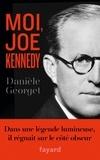 Danièle Georget - Moi, Joe Kennedy.