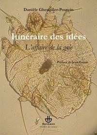 Danièle Ghesquier-Pourcin - Itinéraire des idées - L'affaire de la gale.
