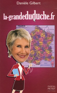 Danièle Gilbert - La-grandeduduche.fr.