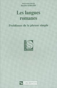 Danièle Godard - Les langues romanes - Problèmes de la phrase simple.