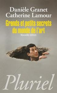 Danièle Granet et Catherine Lamour - Grands et petit secrets du monde de l'art.