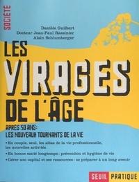 Danièle Guilbert et Jean-Paul Rassinier - Les virages de l'âge.