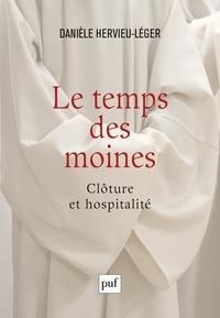 Le temps des moines- Clôture et hospitalité - Danièle Hervieu-Léger pdf epub